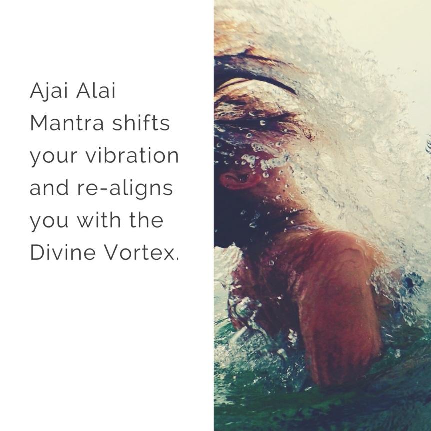 Ajai Alai Mantra