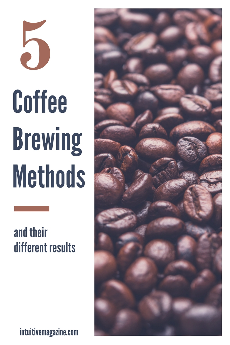 5 Coffee Brewing Methods