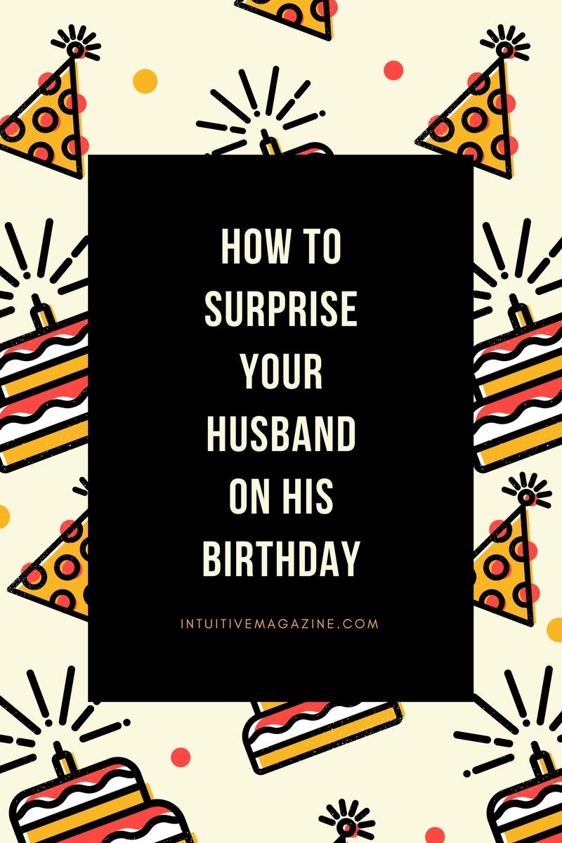 5 Fun Ways to Surprise YourHusband