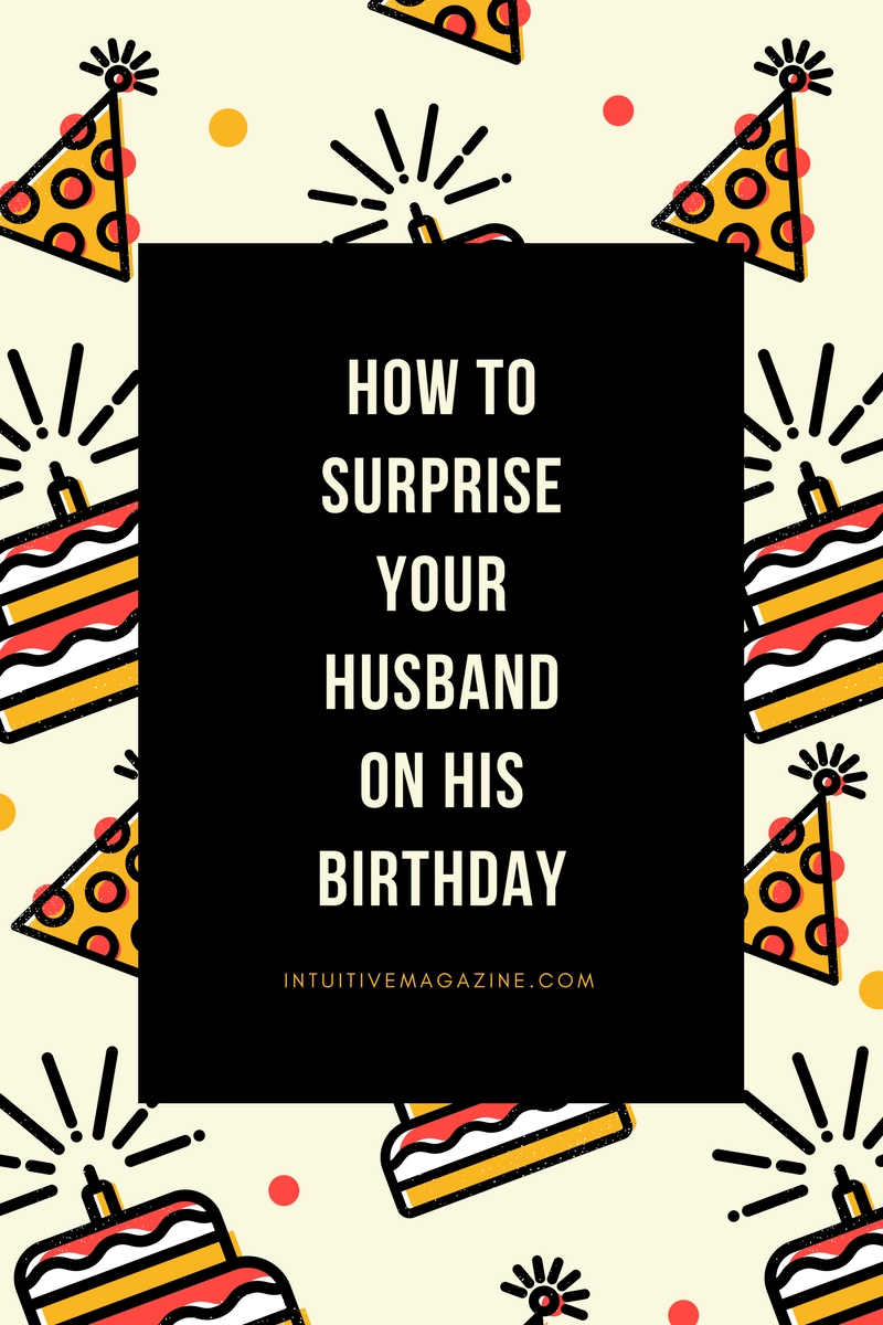 5 Fun Ways to Surprise Your Husband