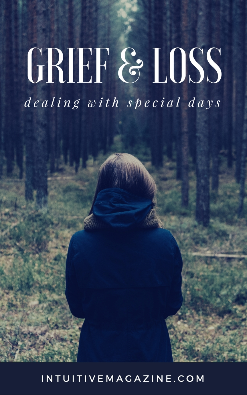 Grief and Loss: Dealing with Special Days