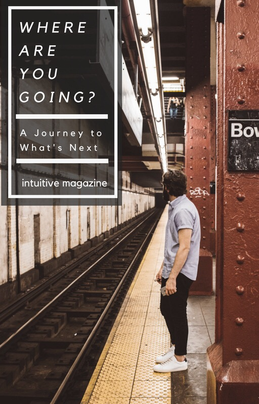 Where Are You Going? A Guide to What'sNext