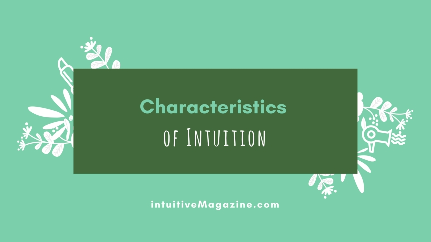 Characteristics of Intuition